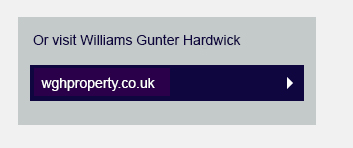 Or visit Willams Gunter Hardwick WGHPROPERTY.CO.UK